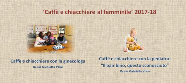 CAFFÈ E CHIACCHIERE AL FEMMINILE 2017-18